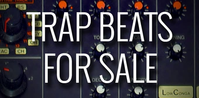 Trap Beats For Sale